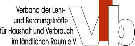 Verband der Lehr- und Beratungskräfte für Haushalt und Verbrauch im ländlichen Raum Baden-Württemberg e.V.