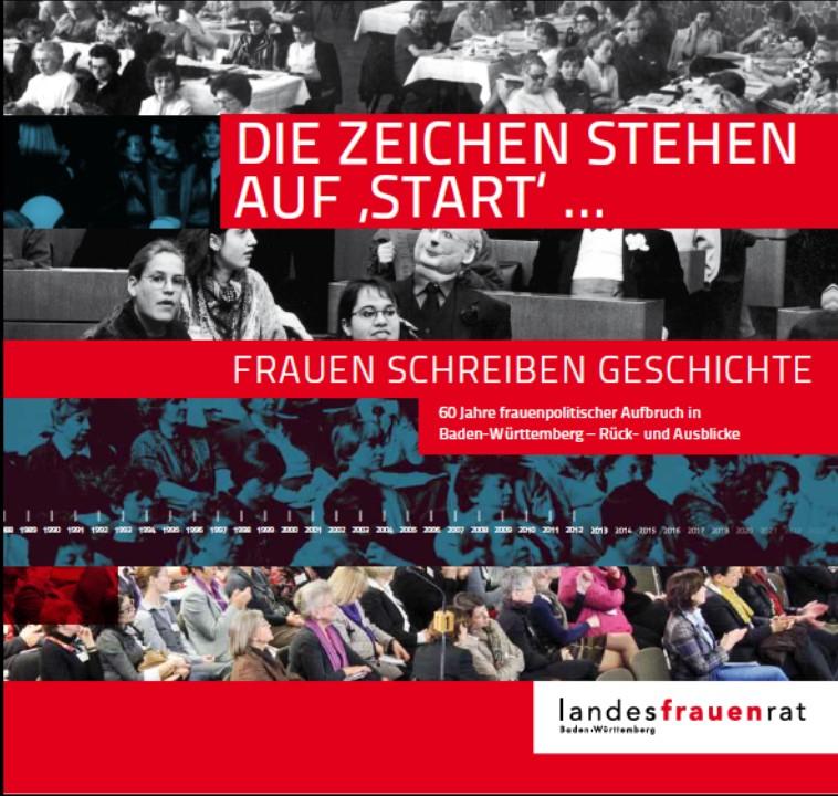 60 Jahre Frauenpolitischer Aufbruch in Baden-Württemberg — Rück- und Ausblicke